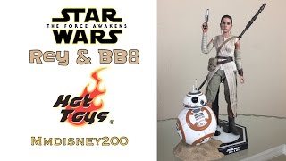 Rey & BB8 Hot toys Figure Review from Star Wars The force Awakens