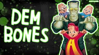Dem Bones - Correct speed + HQ