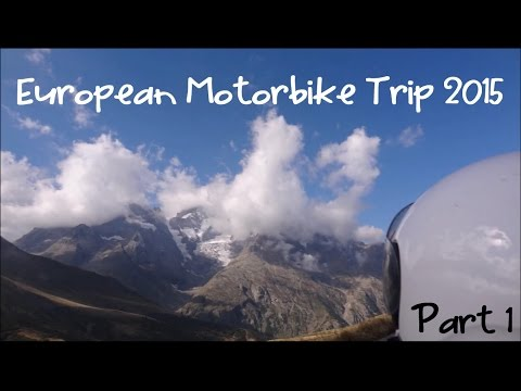European Motorbike Trip 2015 Part 1 - Full HD