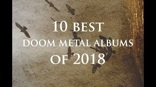 10 Best New Doom Metal Albums of 2018 (Alphabetical Order)