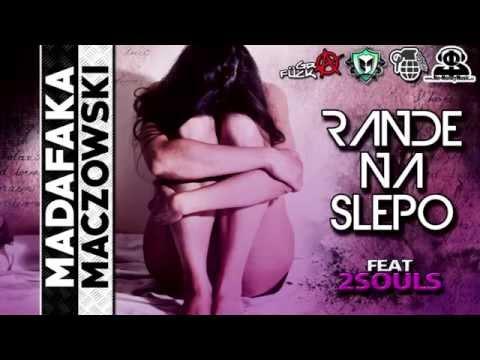 Madafaka, Maczowski - RANDE NA SLEPO (ft. 2SOULS) (BPrecords - BLACK PANTHER MIXTAPE 2015)