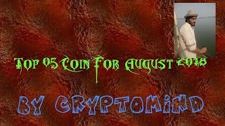 Top 05 Coin For August 2018 Givese 20x-100x After Breakout