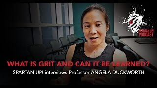 What Is Grit and How Can You Learn It? we ask the Expert Angela Duckworth ep.011