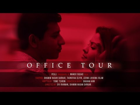 Xxx Mp4 OFFICE TOUR Bangla New Short Film 2018 Shamim Hasan Sarkar Tasnovaa Elvin Leuna 3gp Sex