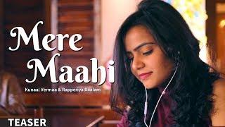 MERE MAAHI   Rapperiya Baalam   Kunaal Vermaa   Teaser   Upcoming New Romantic Song 2017