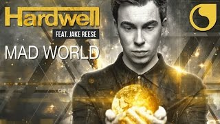 Hardwell Ft. Jake Reese - Mad World (Radio Edit)