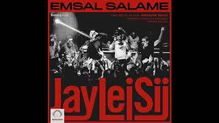 """Jay Lei Sij - """"Emsal Salame"""" OFFICIAL AUDIO"""