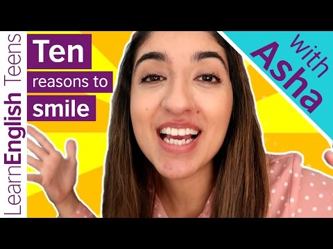 Ten reasons to smile ... in three minutes!