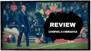 REVIEW | LIVERPOOL 2-0 NEWCASTLE UNITED