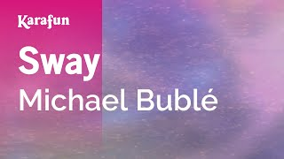 Karaoke Sway - Michael Bublé *
