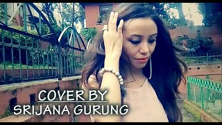 Priyasi - Latest nepali movie Marina song 2016 // Cover By Srijana Gurung // New Nepali Movie Marina