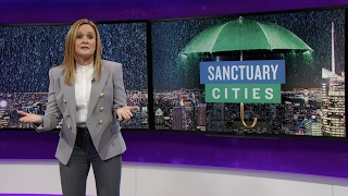 Donald and the Terrible, Horrible, No Good, Very Bad Sanctuary Cities | TBS