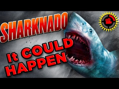 Film Theory How to Make A REAL Sharknado