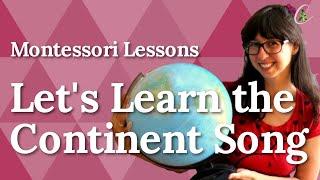 Montessori Lesson - The Continent Song