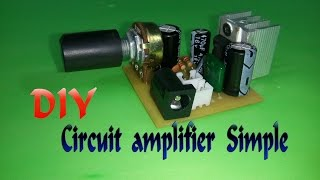 How To Make Circuit amplifier Simple v2 - IC TDA2003