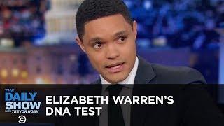 Elizabeth Warren's DNA Test - Between the Scenes | The Daily Show