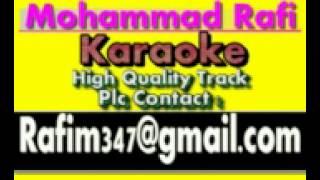Woh Woh Na Rahe Jinke Liye Karaoke Badaltey Rishtey {1978} Rafi