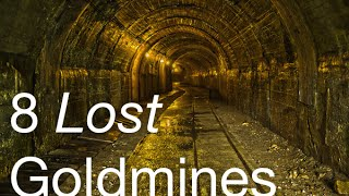 8 Lost Goldmines