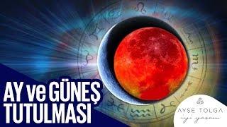 Ay ve Güneş Tutulmasının Burçlara, Ülkelere Etkileri 🌕🌞 | Astrolog Anıl Can | Ayşe Tolga İyi Yaşam