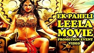 'Ek Paheli Leela' (2015) Promotion Events Full Video | Sunny Leone | Jay Bhanushali