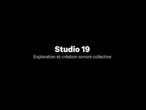 Studio 19 - Exploration et création sonore collective