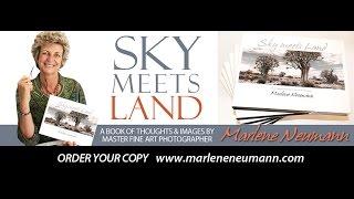 NEW BOOK Sky meets Land - Journey by Master Fine Art Photographer Marlene Neumann