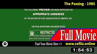 Watch: The Passing (1985) Full Movie Online