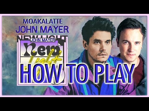 How To Play - John Mayer 'New Light' -  Free TAB (all guitars)