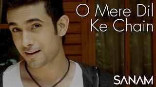 O Mere Dil Ke Chain | Sanam