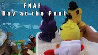 FNAF Plush Episode 18 -  Day at the Pool