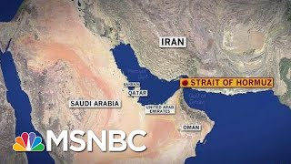 British-Flagged Ship Reportedly Seized By Iran In Strait Of Hormuz | MSNBC