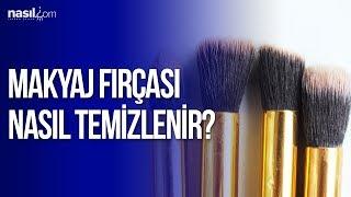 Makyaj Fırçası Nasıl Temizlenir? | Bakım-Güzellik | Nasil.com