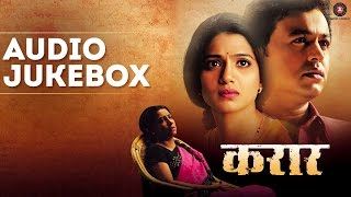 Karaar - Full Movie Audio Jukebox | Subodh Bhave, Urmila Kothare & Kranti Redkar