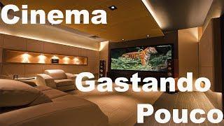 Como Criar um cinema em Casa com Menos de R$450