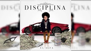 """El Alfa """"El Jefe"""" - El Tiempo Paso [Audio Oficial] [Disciplina]"""