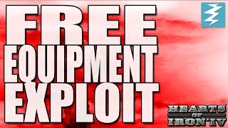 EXPLOIT/CHEAT FREE EQUIPMENT - Hearts of Iron 4 (HOI4)