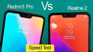 Redmi 6 Pro VS  Realme 2 Speed Test || Antutu Benchmark Scores || Rs.10999 Vs Rs.8999