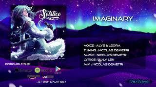 [Solstice 2017] Imaginary feat ALYS & LEORA