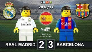 Real Madrid vs Barcelona 2-3 • El Clasico • LaLiga 2017 (23/04/2017) ElClasico Lego Football