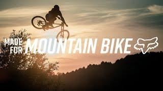 FOX MTB | MADE FOR MOUNTAIN BIKE