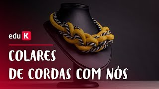Colares de Cordas com Nós   eduK.com.br