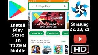 Install Google Play Store in Tizen Samsung Z1, Z2, Z3