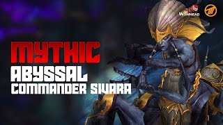 Method VS Abyssal Commander Sivara - Mythic The Eternal Palace