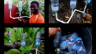 RECYCLING BOTTLE: HOMEMADE DRIP IRRIGATION SYSTEM: agrosuede
