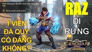 Trang phục mới ra mắt Việt Nam: RAZ Băng quyền Quán quân Liệu có đáng giá 1 Viên đá quý k? đi rừng