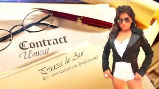 Printesa de Aur  - Am un contract unicat   HIT (Manele Gratis)
