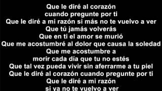 Que le diré al corazón LETRA Daniel Calderón & Los gigantes del vallenato