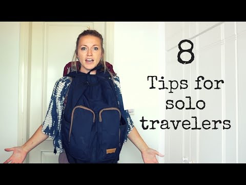8 Tips for Solo Travelers