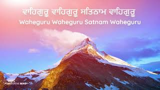 WaheGuru+Wahe+Guru+Satnam+Waheguru+Simran+%7C%7C+Soothing+Chanting+Meditation+Music