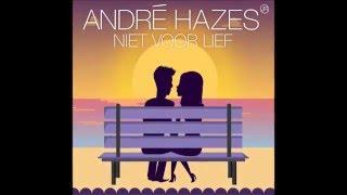 Andre Hazes Jr - Niet voor lief Songtekst